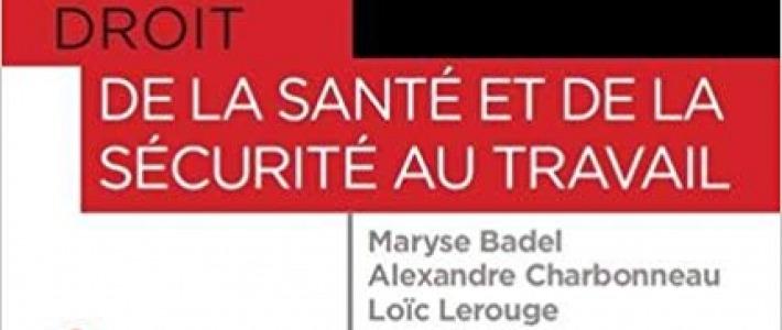 Droit de la santé et de la Sécurité au travail de Maryse Badel et Alexandre Charbonneau : Editions Gualino 21€