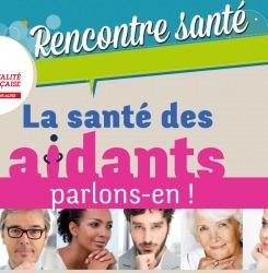 Affiche la santé des aidants rencontre santé mutualité française Auvergne Rhône alpes